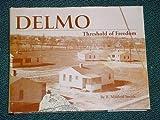 Delmo, Threshold of Freedom, B. Mildred Smith, 1890991074