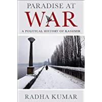 PARADISE AT WAR: A definitive yet accessible study of perhaps the most troubled part of India