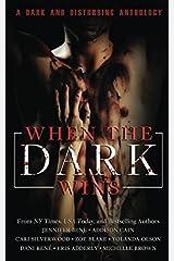 When the Dark Wins Paperback
