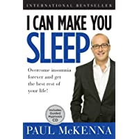 I Can Make You Sleep: Overcome Insomnia Forever and Get the Best Rest of Your Life