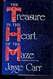 Treasure in the Heart of the Maze, Jayge Carr, 0385188315