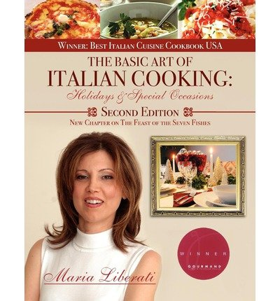 Download The Basic Art of Italian Cooking: Holidays & Special Occasions-2nd Edition (The Basic Art of Italian Cooking) (Paperback) - Common PDF