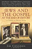 Jews and the Gospel at the End of History: A Tribute to Moishe Rosen