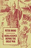 img - for Media Science before the Great War book / textbook / text book