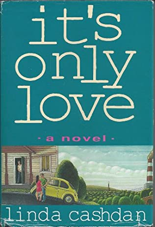 book cover of It\'s Only Love