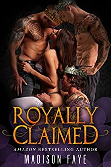Royally Claimed (The Triple Crown Club Book 2) by [Faye, Madison]