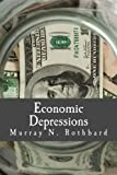 Economic Depressions (Large Print Edition): Their Cause and Cure
