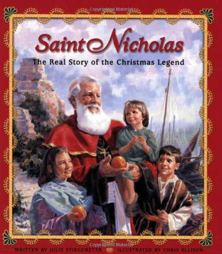 (Saint Nicholas: The Real Story of the Christmas)