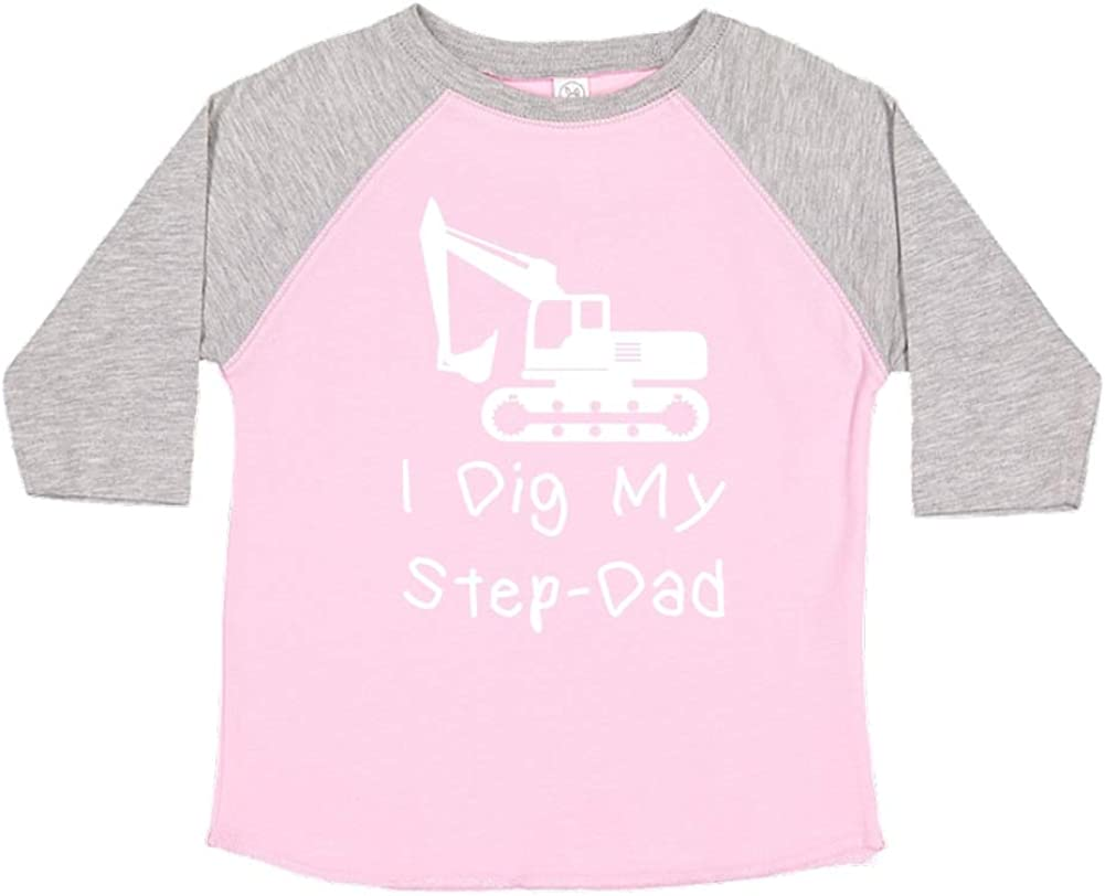 I Dig My Step-Dad Toddler//Kids Raglan T-Shirt