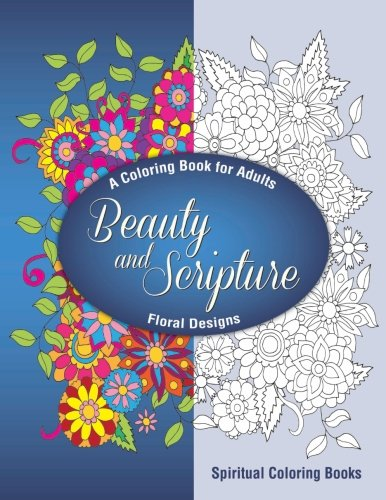 coloring books for adults on amazon beauty and scripture a coloring book for adults buy