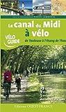 Canal du midi à vélo de Toulouse l'étang de Thau par Jamrozik