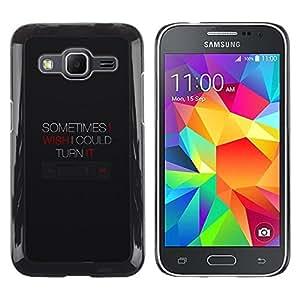 Be Good Phone Accessory // Dura Cáscara cubierta Protectora Caso Carcasa Funda de Protección para Samsung Galaxy Core Prime SM-G360 // Turn Off Music Button Device Quote Technology
