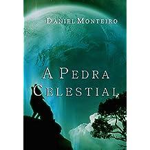 A Pedra Celestial (Trilogia A Lança Dourada Livro 2) (Portuguese Edition)