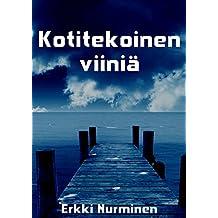 Kotitekoinen viiniä (Finnish Edition)