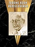 Jerome Kern Rediscovered, Jerome Kern, 0769296467