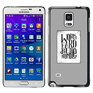 LECELL--Funda protectora / Cubierta / Piel For Samsung Galaxy Note 4 SM-N910 -- Work Hard Quote Grey White Text Motivation --