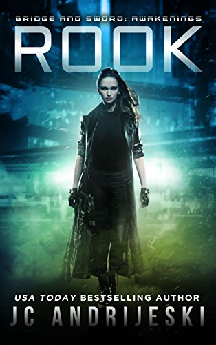 Rook (Bridge & Sword: Awakenings #1): Bridge & Sword World by [Andrijeski, JC]