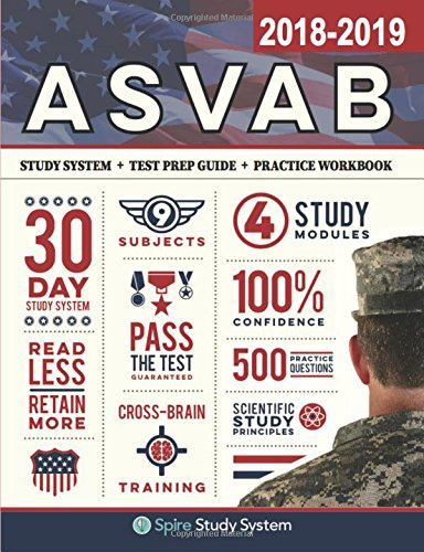 ASVAB Study Guide 2018-2019 by Spire Study System: ASVAB Test Prep Review Book with Practice Test Questions