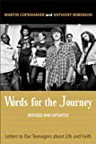 img - for Words for the Journey: Letter to Our Teenagers About Life and Faith book / textbook / text book