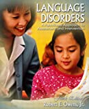Language Disorders: A Functional Approach to Assessment and Intervention (4th Edition)