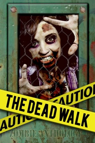 The Dead Walk Willy Adkins