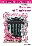 Baroque et classicisme : Anthologie