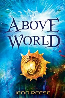 Above World by [Reese, Jenn]