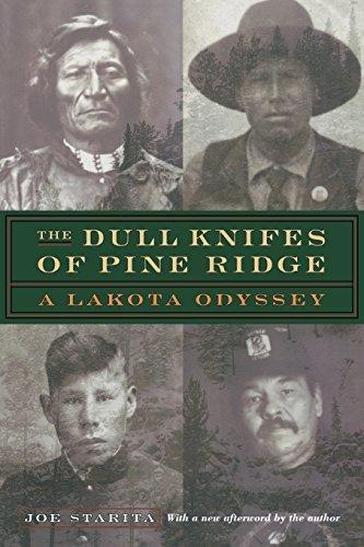 The Dull Knifes of Pine Ridge: A Lakota Odyssey by Joe Starita (2002-05-01)