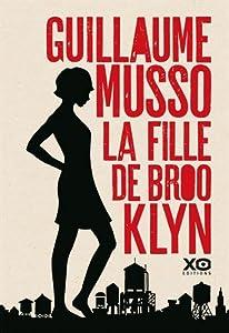 vignette de 'La fille de Brooklyn (Guillaume Musso)'