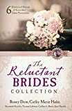 img - for The Reluctant Brides Collection: 6 Historical Stories of Love that Takes Persuasion book / textbook / text book