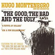 """Music From """"A Fistful Of Dollars"""", """"For A Few Dollars More"""", """"The Good, The Bad And The Ugly"""""""