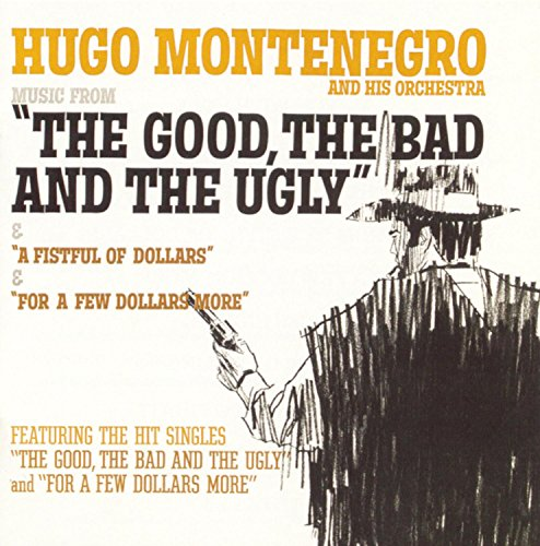 Music From A Fistful Of Dollars,For A Few Dollars More,The Good, The Bad And The Ugly