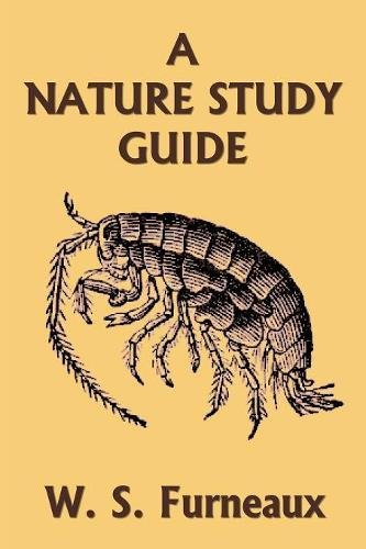 A Nature Study Guide (Yesterday's Classics)