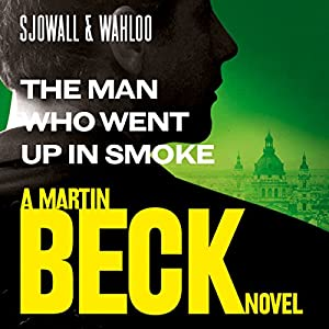 The Man Who Went Up in Smoke Hörbuch