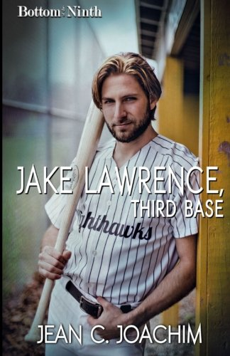 Jake Lawrence, Third Base (Bottom of the Ninth) (Volume 3)
