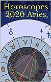 Horoscopes 2020 Aries
