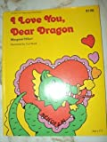I Love You, Dear Dragon, Margaret Hillert, 0695313622