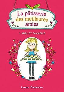 """Afficher """"La pâtisserie des meilleures amies n° 1<br /> Miel et cannelle"""""""