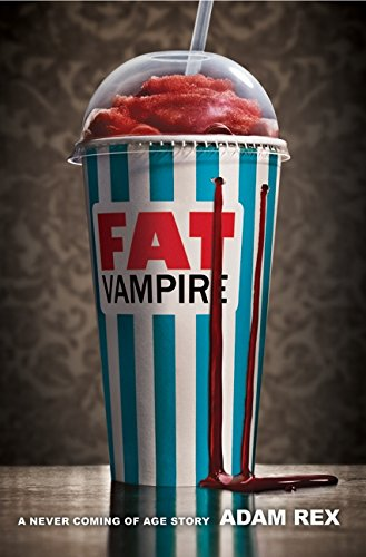Fat Vampire: A Never Coming of Age (Really Scary Halloween Stories)