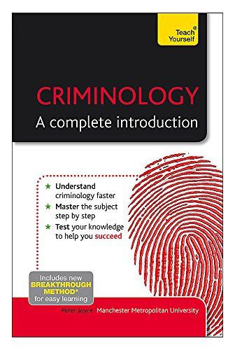 Criminology: A Complete Introduction: Teach Yourself (Teach Yourself:...