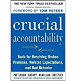 img - for [(Crucial Accountability: Tools for Resolving Violated Expectations, Broken Commitments, and Bad Behavior )] [Author: Kerry Patterson] [Jun-2013] book / textbook / text book