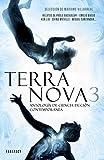 Terra Nova 3: Antología de ciencia ficción contemporánea (FANTASCY)