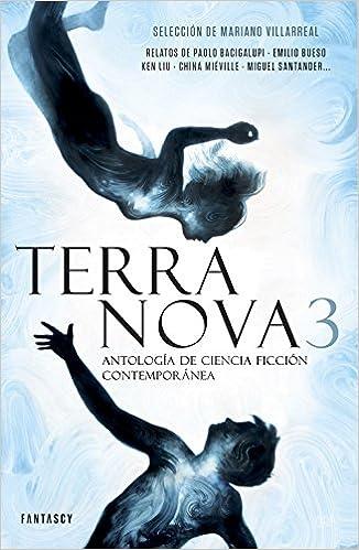 Terra Nova 3: Antología de ciencia ficción contemporánea FANTASCY: Amazon.es: Varios autores, VARIOS TRADUCTORES;: Libros