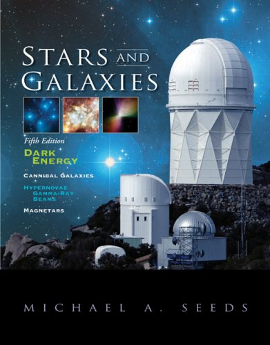Stars and Galaxies (with AceAstronomyTM, Virtual Astronomy Labs Printed Access Card) (Available Titles CengageNOW)