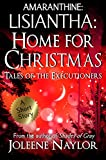 Lisiantha: Home for Christmas: Tales of the Executioners
