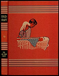 Hardcover Childcraft: Volume Twelve (12) (XII) - You and Your Family Book