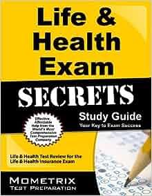 Life & Health Exam Secrets Study Guide: Life & Health Test