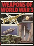 Weapons of World War III, Outlet Book Company Staff, 0517330040