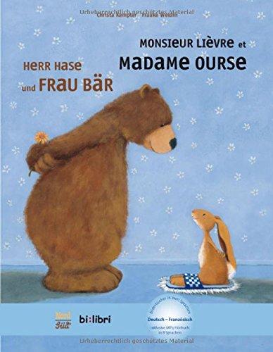 Herr Hase & Frau Bär: Kinderbuch Deutsch-Französisch mit MP3-Hörbuch zum Herunterladen
