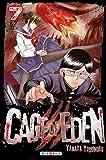 Cage of Eden T07